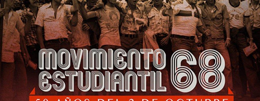 Movimiento estudiantil 1968, 50 años del 2 de octubre