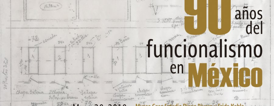 90 Years of Functionalism in Mexico