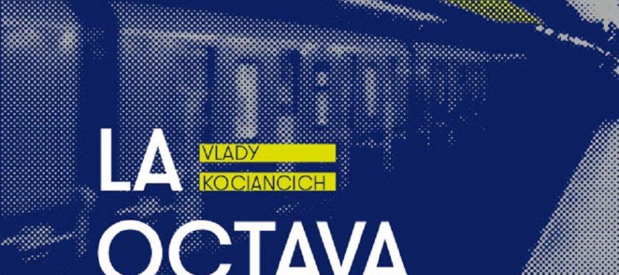 La octava maravilla, de Vlady Kociancich
