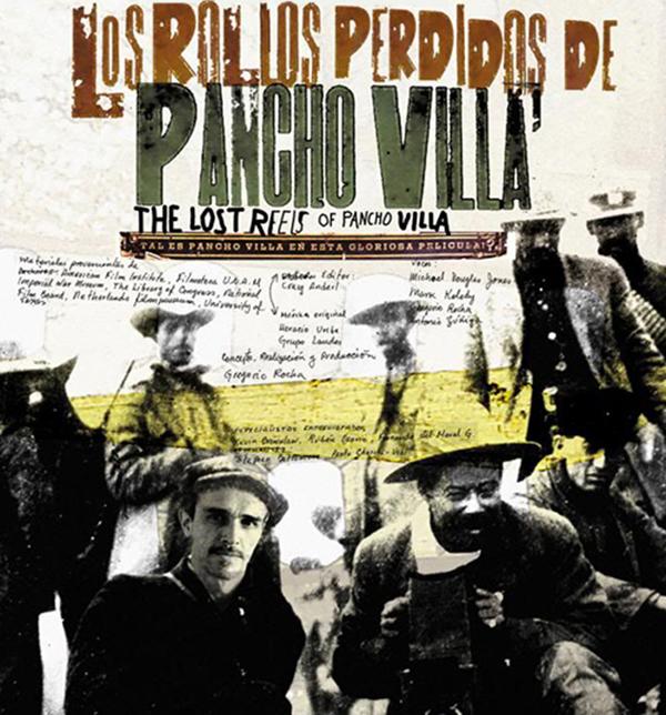 Los rollos perdidos de Pancho Villa