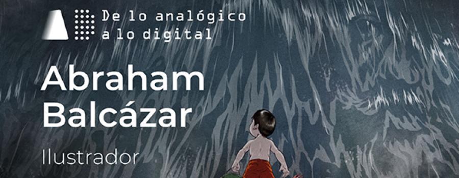Foros de lo Analógico a lo digital, desde casa - Abraham Balcázar