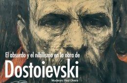 El absurdo y el nihilismo en la obra de Dostoievski