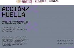 Acción/Huella. Muestra videográfica de performance (199...