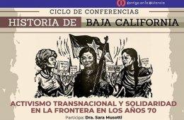 Historia de Baja California - Activismo transnacional y s...