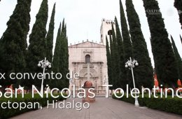 Huellas de la evangelización. Ex convento de Actopan, Hi...