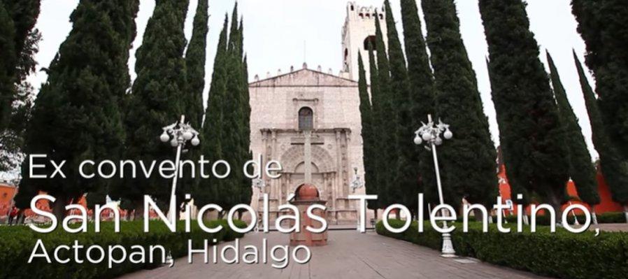 Huellas de la evangelización. Ex convento de Actopan, Hidalgo