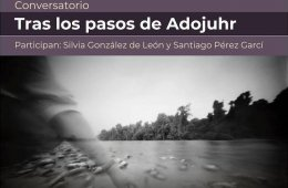 Conversatorio: Tras los pasos de Adojuhr