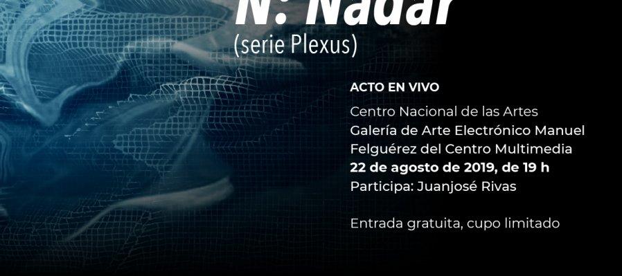 N: Nadar (serie Plexus)