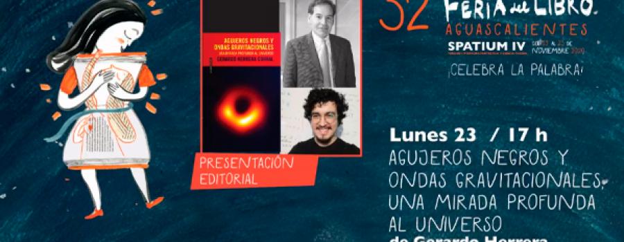 Agujeros negros y ondas gravitacionales, una mirada profunda al universo