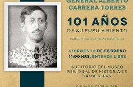 General Alberto Carrera Torres, 101 años de su fusilamie...