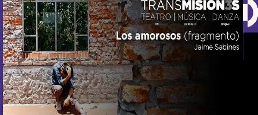 TRANSMISION3S: Los amorosos, de Jaime Sabines