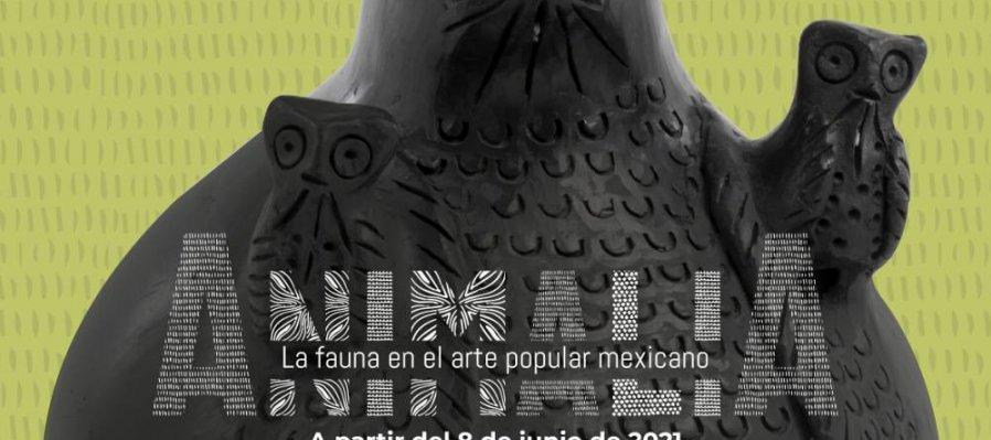 Animalia. La fauna en el arte popular mexicano
