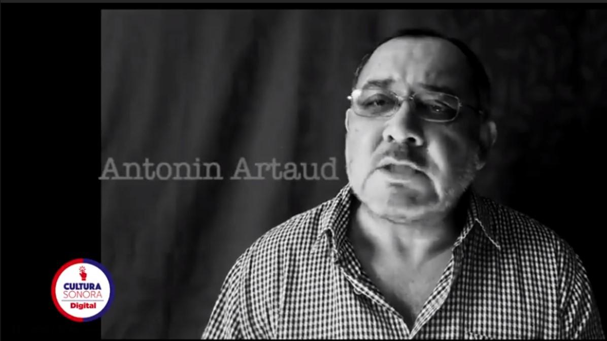 ¿Quién no ha sido alguna vez, Antonin Artaud?