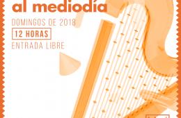 Ciclo: La música al Mediodía