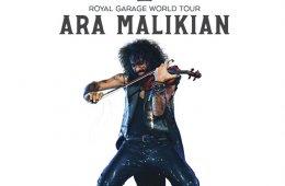 Ara Malikian The Royal Garage World Tour