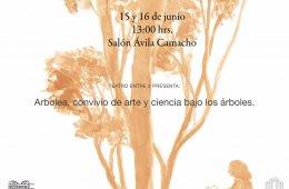 Arbolea, convivio de arte y ciencia bajo los árboles