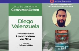 Conversando con... Diego Valenzuela sobre su novela: La a...