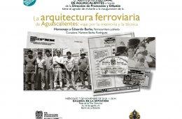La arquitectura ferroviaria de Aguascalientes