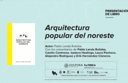 Presentación de libro: Arquitectura popular del noreste