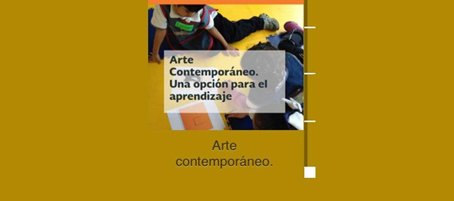 Arte contemporáneo. Una opción para el aprendizaje