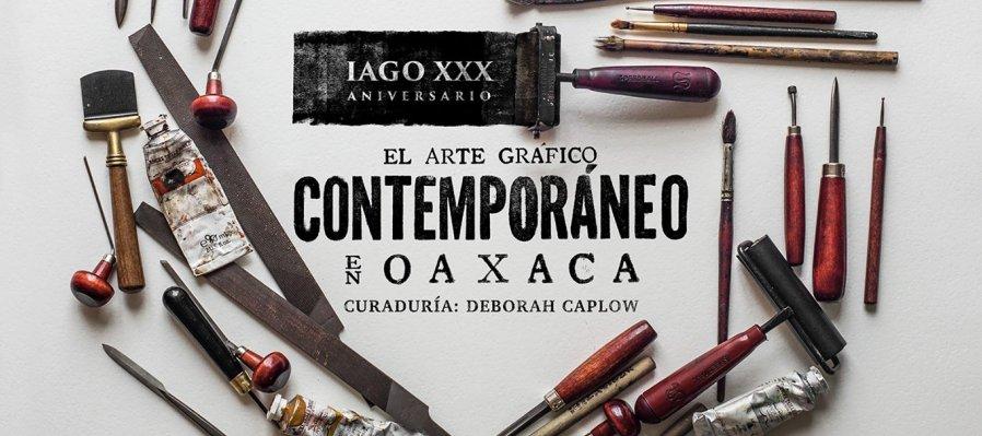 El Arte Gráfico Contemporáneo en Oaxaca