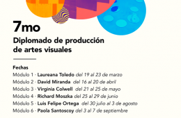 Séptimo Diplomado de producción de Artes Visuales