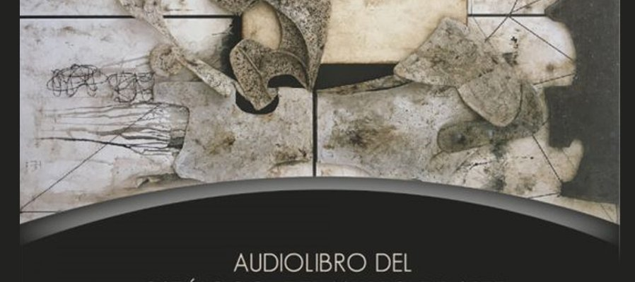 Audiobook of the Catalogue of Manuel Felguérez Abstract Art Museum