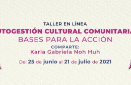 Autogestión cultural comunitaria: bases para la acción
