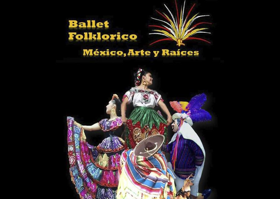 Ballet México, Arte y Raíces
