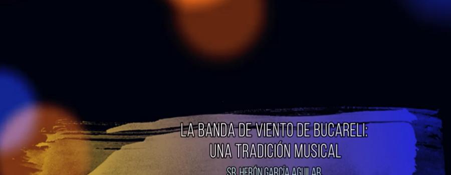 La banda de viento de Bucareli una tradición musical