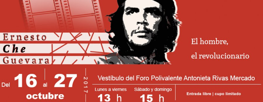 Ciclo de Cine: Ernesto Che Guevara, el hombre, el revolucionario