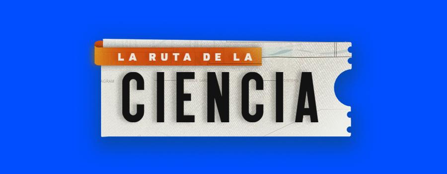 La ruta de la ciencia