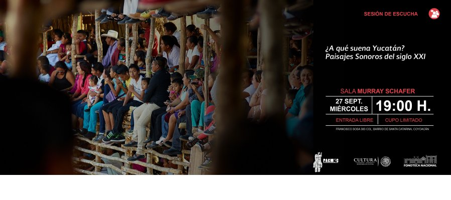 A que suena Yucatán Paisajes Sonoros del siglo XXI