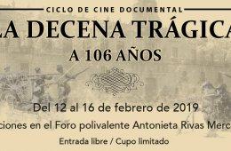 Ciclo de cine documental La Decena Trágica, a 106 años