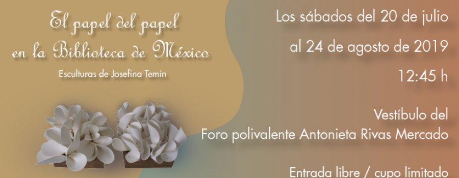 Visitas guiadas. El papel del papel en la Biblioteca de México
