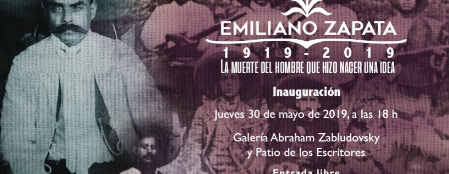 Emiliano Zapata, 1919- 2019