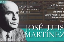 José Luis Martínez. One Hundred Years