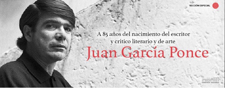 Sección especial dedicada a Juan García Ponce