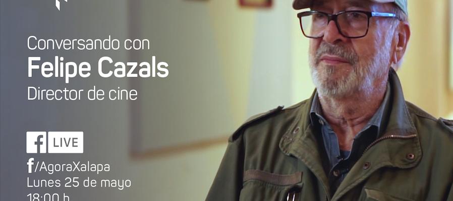 Conversando con Felipe Cazals