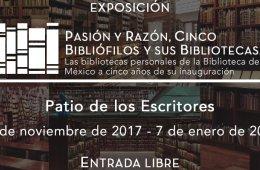 Pasión y razón, cinco bibliófilos y sus bibliotecas