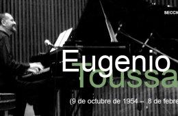 Sección especial dedicada a Eugenio Toussaint