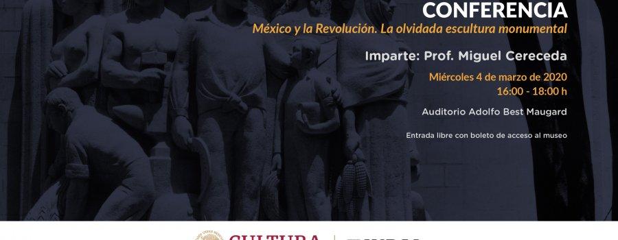 México y la Revolución. La olvidada escultura monumental