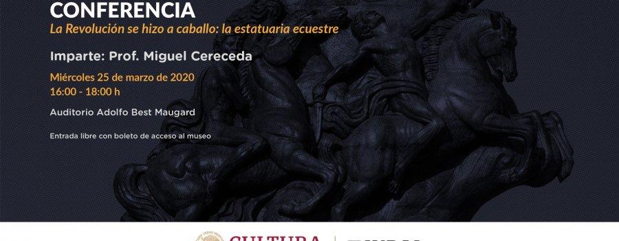 La Revolución se hizo a caballo: La estatuaria ecuestre
