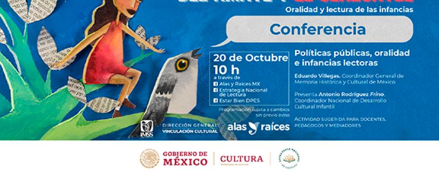 Del amate y el cenzontle. Conferencia: Políticas públicas, oralidad e infancias lectoras