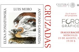 Foro gráfico: Miradas cruzadas. Luis Moro / Elena Poniat...