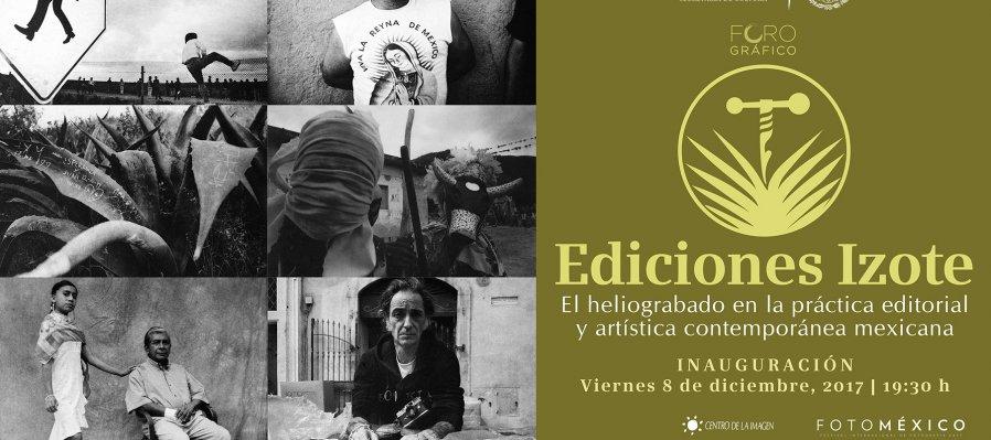 Ediciones Izote: El Heliograbado en la práctica editorial y artística contemporánea mexicana