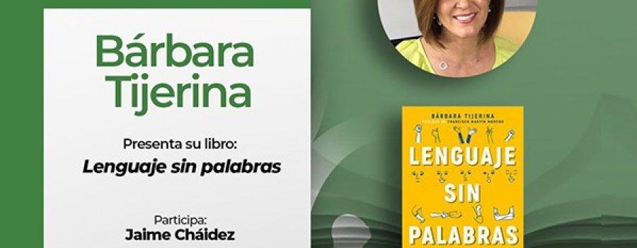 Conversando con: Bárbara Tijerina: Lenguaje sin palabras