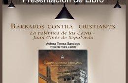 Bárbaros contra cristianos. La polémica de las Casas-Se...