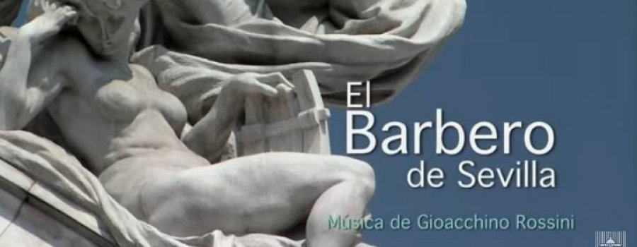 El barbero de Sevilla, de Gioachino Rossini