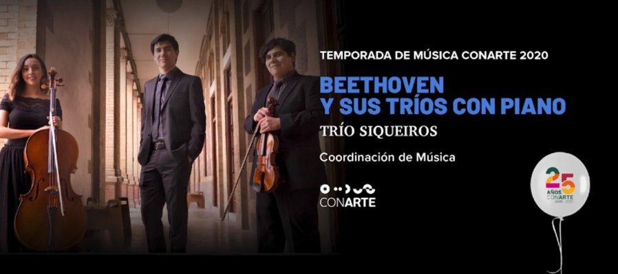 Beethoven y sus tríos con Piano en la Temporada de Música CONARTE 2020